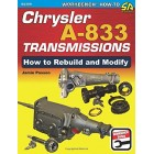 How To Build and Modify Chrysler A-833 Transmissions
