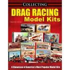 Collecting Drag Racing Model Kits Book